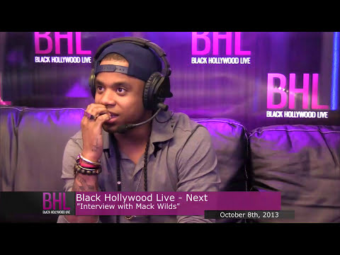 Next w/ Mack Wilds | October 9th, 2013 | Black Hollywood Live
