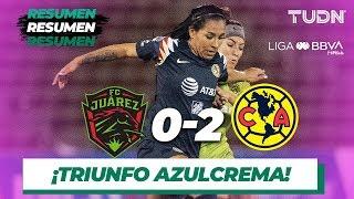 Resumen y goles | FC Juárez 0 - 2 América | Liga MX Femenil - J19 - AP 2019 | TUDN