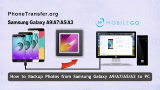 how to backup photos from samsung galaxy a9 a7 a5 a3 to pc copy galaxy a9 pictures to computer