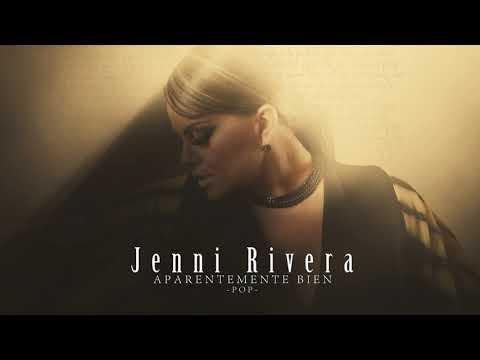 Jenni Rivera – Aparentemente Bien (Versión Pop ) 2019