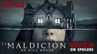 LA MALDICIÓN DE HILL HOUSE de NETFLIX ( THE HAUNTING OF HILL HOUSE) Crítica / Review || SALA 1
