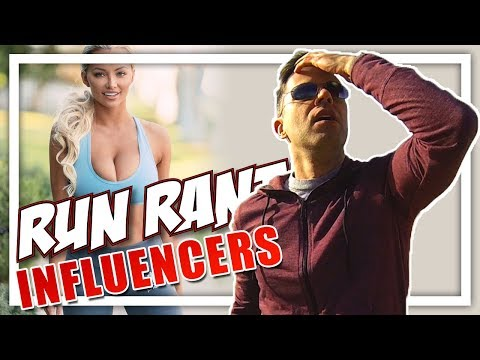 RUN RANT: Social Media Influencers SUCK