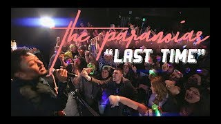 "The Paranoias ""Last Time "" Official Video"
