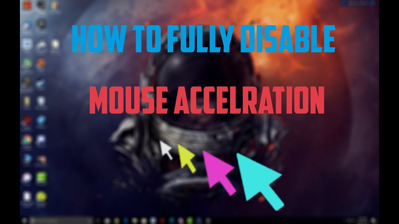 How to fully disable mouse acceleration Smoothing and lag For Gaming 2018