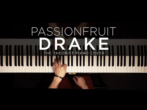 Drake - Passionfruit | The Theorist Piano Cover