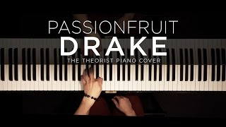 Download Drake - Passionfruit | The Theorist Piano Cover MP3 song and Music Video
