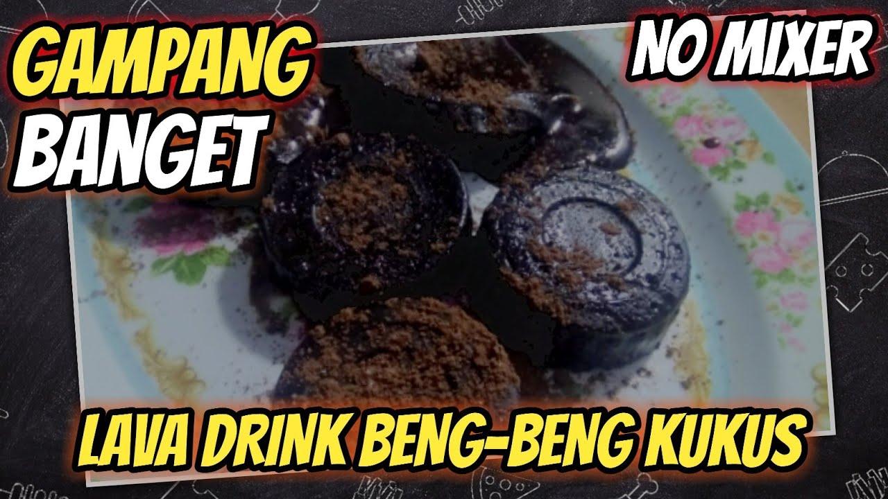 LAVA DRINK BENG-BENG KUKUS TANPA MIXER