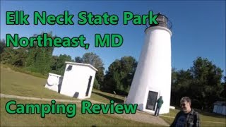 Elk Neck State Pąrk - Cecil County MD - Camping Review