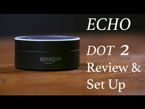 amazon echo dot 2 review and set up youtube. Black Bedroom Furniture Sets. Home Design Ideas