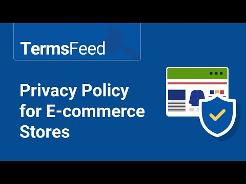 Privacy Policy for E-commerce Stores