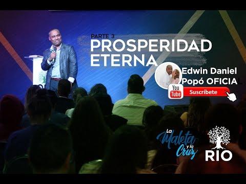 Prosperidad Eterna-La Maleta y La Cruz/Ps Edwin Popó.