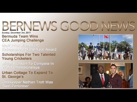 "Bernews ""Good News"" Sunday Spotlight, December 3, 2017"