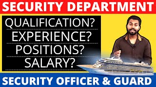 Cruise Ship Security Jobs || Security Departments Jobs and Salary on Cruise Ship