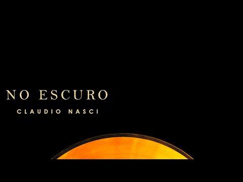 05 - No Escuro - Claudio Nasci