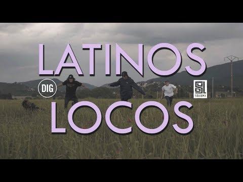 Latinos Locos - DIG BMX X SOUL