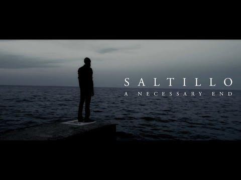 "Saltillo ""A Necessary End"" ( Official Video ) shortened version"