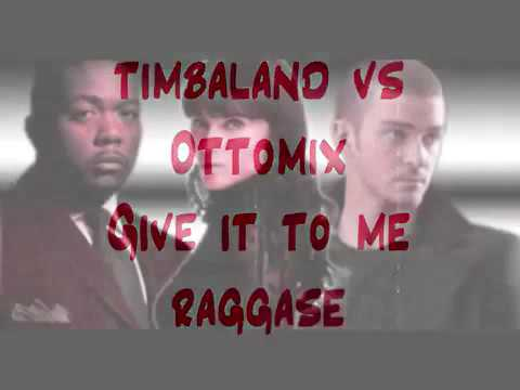 Timbaland vs Ottomix - Give it to me raggasex (OFFICIAL AUDIO)
