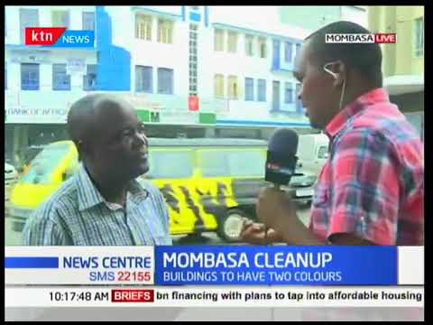 Mombasa CBD building owners ordered to paint their premises White and Blue