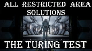 The Turing Test: all restricted area solutions with no spoilers