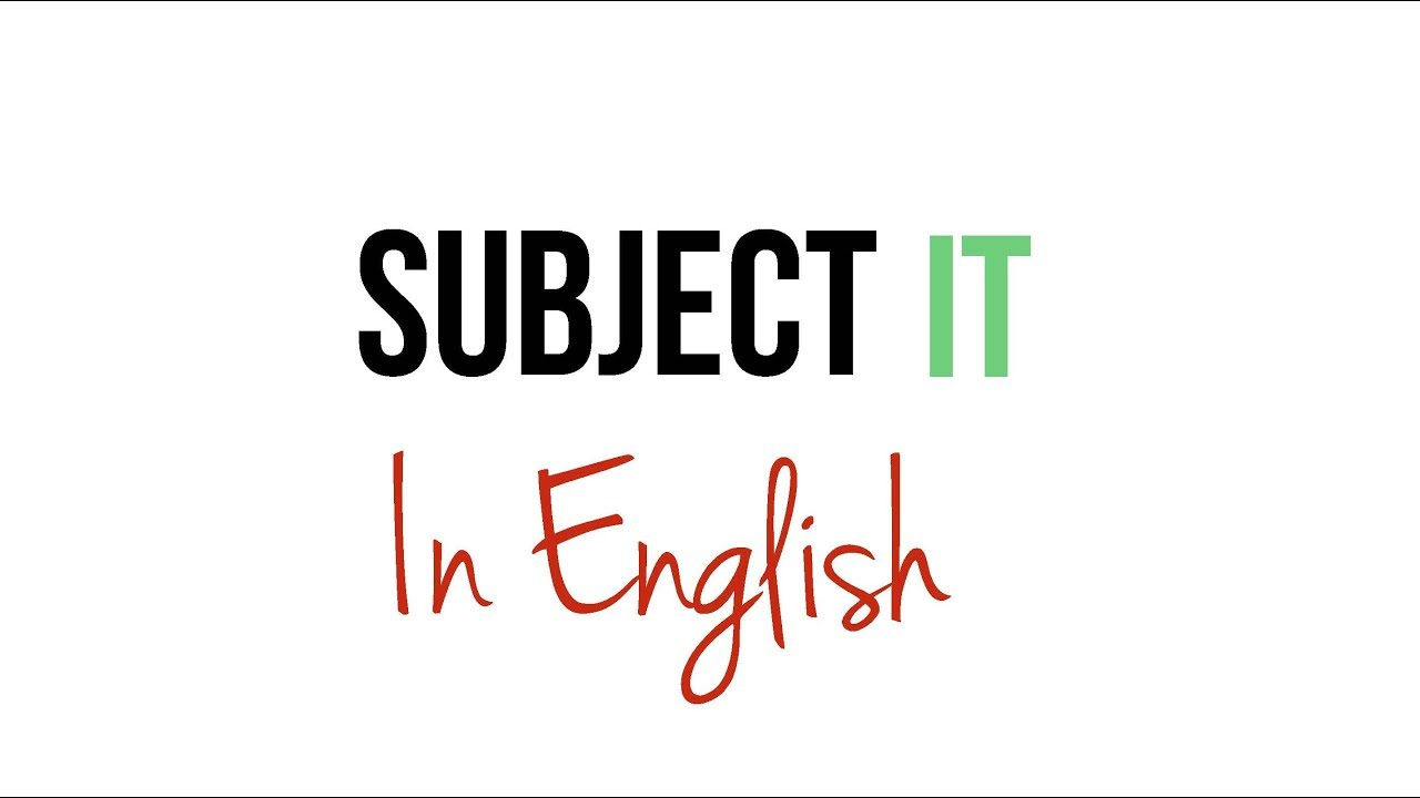 Subject It In English Youtube
