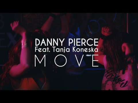 Danny Pierce feat. Tanja Koneska - Move