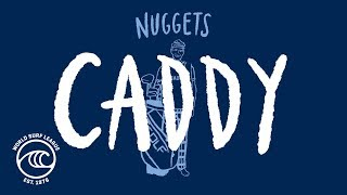 Nuggets: Who's your caddy?