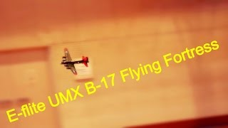 e flite umx b 17 flying fortress with as3x technology rc airplane flight indoor vol 2