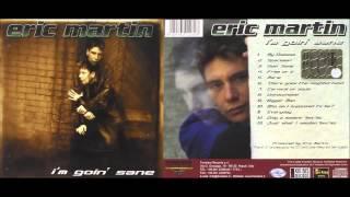 Eric Martin - I'm goin' sane [FULL ALBUM]