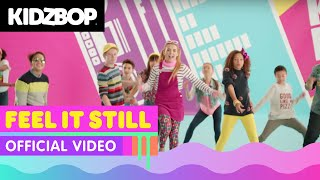 KIDZ BOP Kids – Feel It Still (Official Music Video) [KIDZ BOP 37]