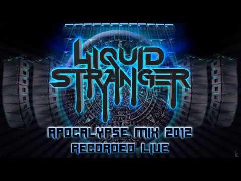 LIQUID STRANGER - APOCALYPSE MIX