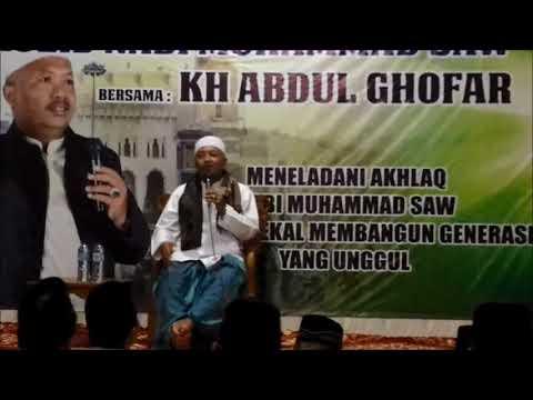 Ceramah KH  Abdul Ghofar