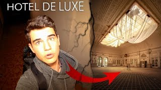 INFILTRATION DANS UN HOTEL DE LUXE ABANDONNE!!! (urbex)