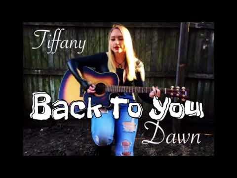 Back to you- Tiffany Dawn