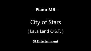 (Piano MR) City of Stars - LaLa Land O.S.T. / 피아노 반주 엠알 / karaoke Instrumental Lyrics