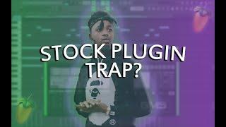 MAKING A TRAP HIT WITH STOCK PLUGINS | FL Studio Stock Plugin Tutorial