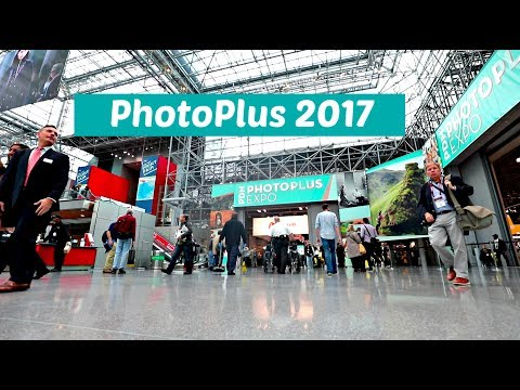 PhotoPlus Expo 2017 Vlog (Sony a7R III, Nikon D850, Guests & More!)