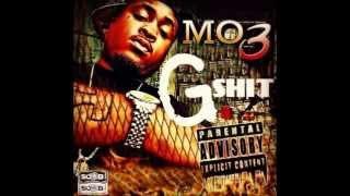 """Mo3 - """"G Shit"""""""