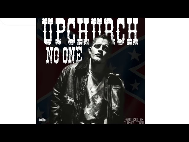 "Upchurch ""No one told us"" (New Album Coming Soon)"