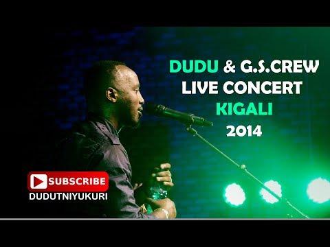 DUDU & G.S.CREW - Live Concert in Kigali Full