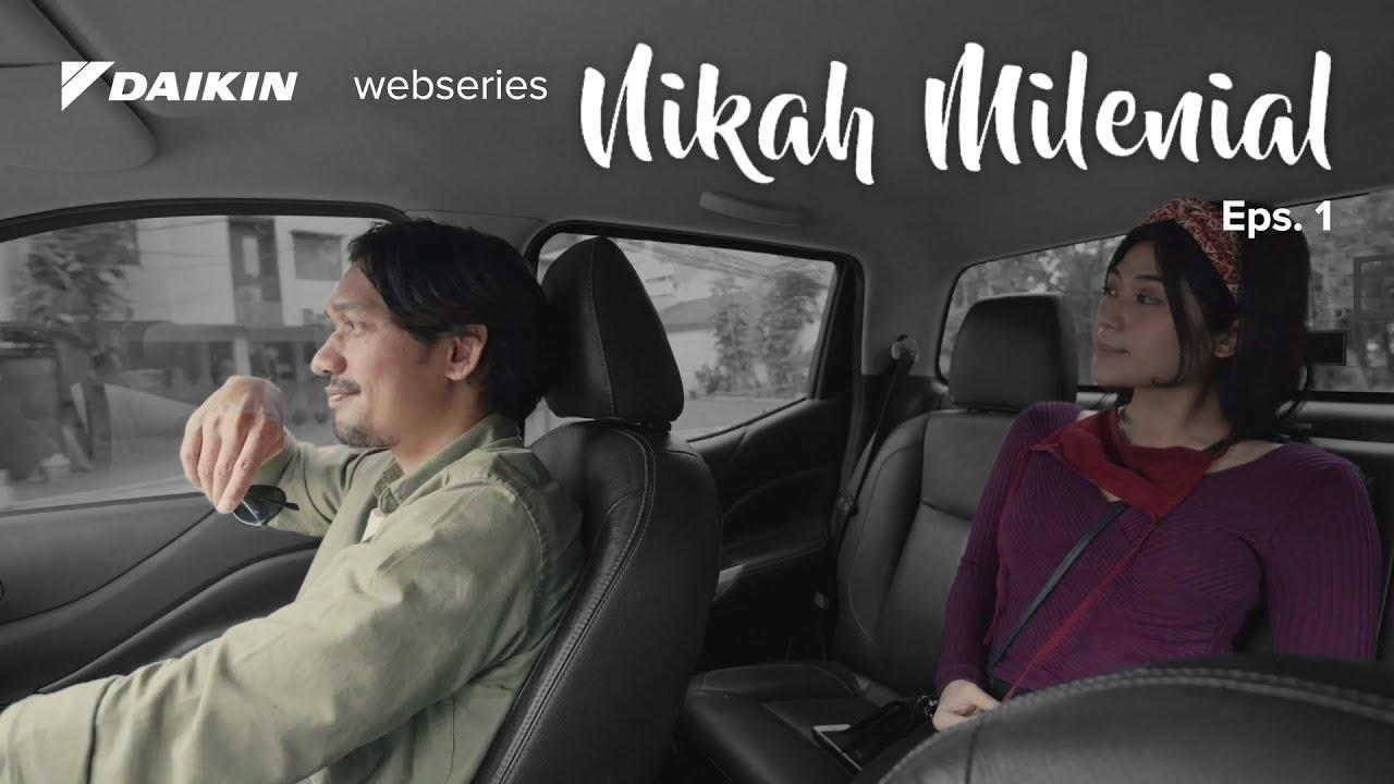 Download Dua Pilihan - Nikah Milenial Eps. 1 | Webseries Daikin Indonesia