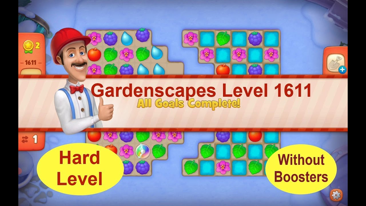 Download Gardenscapes Level 1611 - No Boosters