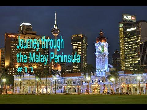 Journey through the Malay Peninsulaマレー半島縦断#11クアラルンプールKuala Lumpur