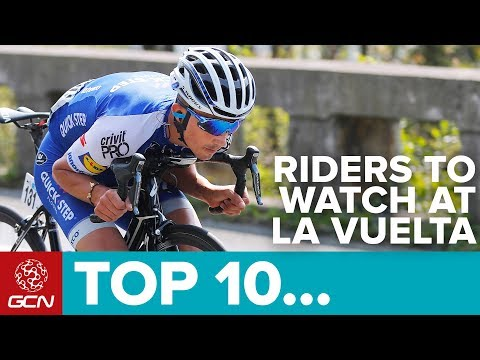 GCN's Top 10 Riders To Watch At The Vuelta A España 2017