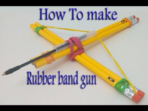 """How to make """"pencil & Rubber band"""" gun easy - YouTube"""