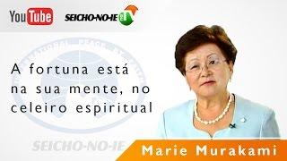 14/06/2015 - SEICHO-NO-IE NA TV - A fortuna está na sua mente e no celeiro espiritual