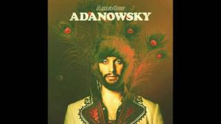 Adanowsky - You are the one (feat. Devendra Banhart) YouTube Videos