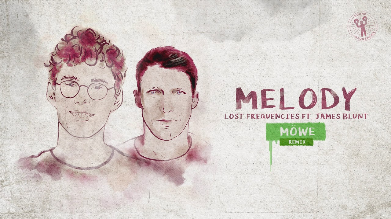 lost-frequencies-ft-james-blunt-melody-mwe-remix