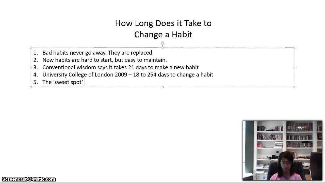 how long does it take to change a habit youtube. Black Bedroom Furniture Sets. Home Design Ideas