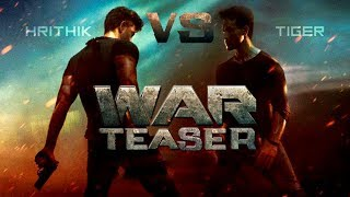 WAR : Hrithik Vs Tiger | Film First Official teaser is out Now !