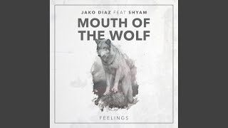 Mouth of the Wolf (Extended Mix)